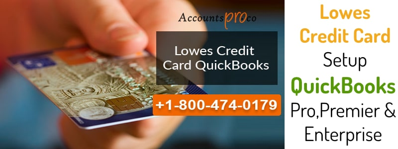 Lowes Credit Card Seup QuickBooks