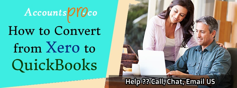 Convert Xero To QuickBooks