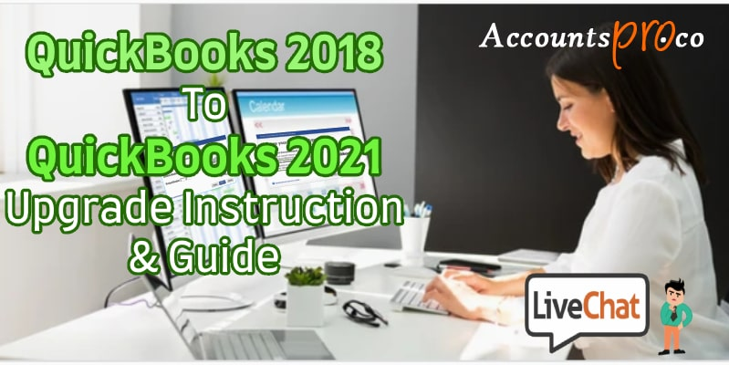 Upgrading QuickBooks 2018 to QuickBooks 2021