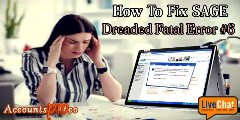 Fatal Error Sage 50 Pro, Premium , Quantum Accounting