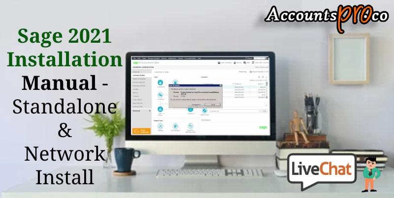Standalone And Network Installation Instructions Sage 2021 Desktop