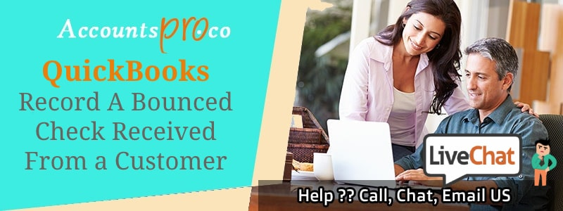 How Do Record Bounce Or Returned Check In QuickBooks