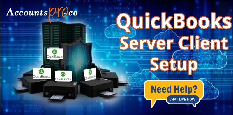 Setup QuickBooks On Server And Client Machine